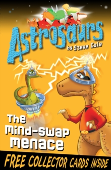 Astrosaurs 4: The Mind-Swap Menace, Paperback / softback Book