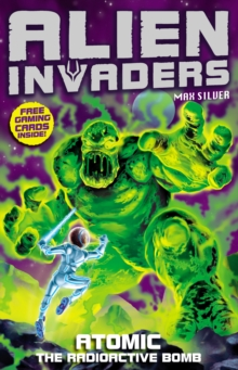 Alien Invaders 5: Atomic - The Radioactive Bomb, Paperback Book