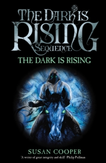 The Dark Is Rising : Modern Classic, Paperback Book
