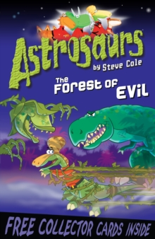 Astrosaurs 19: The Forest of Evil, Paperback / softback Book