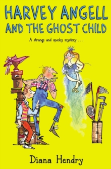 Harvey Angell And The Ghost Child, Paperback Book