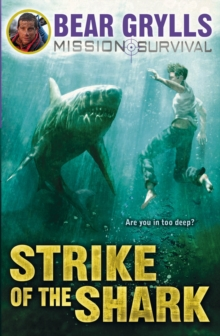 Mission Survival 6: Strike of the Shark, Paperback / softback Book