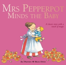 Mrs Pepperpot Minds the Baby, Paperback Book