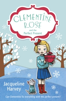 Clementine Rose and the Perfect Present, Paperback Book
