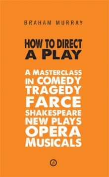 How to Direct a Play, Paperback Book