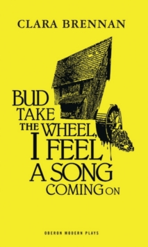 Bud Take Wheel I Feel A Song Coming On, Paperback Book