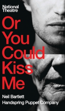 Or You Could Kiss Me, Paperback / softback Book