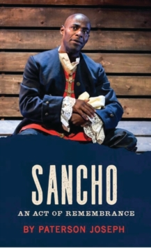 Sancho : An Act of Remembrance, Paperback Book