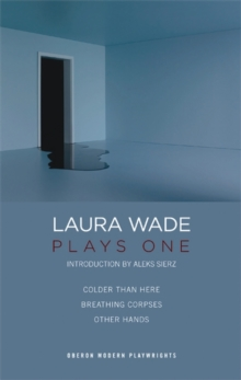 Laura Wade : Plays One, Paperback Book