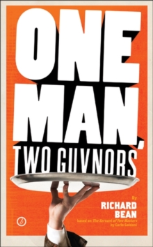 One Man, Two Guvnors : U.S. Edition, Paperback Book