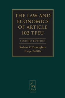 The Law and Economics of Article 102 TFEU, Hardback Book
