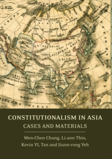 Constitutionalism in Asia : Cases and Materials, Paperback Book