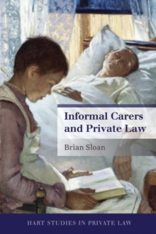 Informal Carers and Private Law, Hardback Book