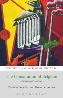 The Constitution of Belgium : A Contextual Analysis, Paperback / softback Book