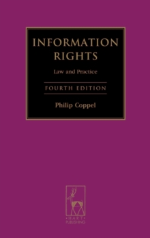 Information Rights : Law and Practice, Hardback Book