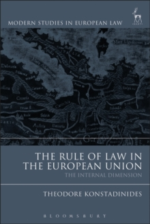 The Rule of Law in the European Union : The Internal Dimension, Hardback Book