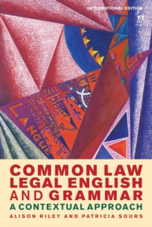 Common Law Legal English and Grammar : A Contextual Approach, Paperback Book