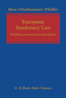 European Insolvency Law : Heidelberg-Luxembourg-Vienna Report, Hardback Book