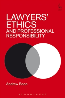 Lawyers' Ethics and Professional Responsibility, Paperback Book