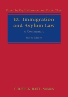 EU Immigration and Asylum Law : A Commentary, Hardback Book
