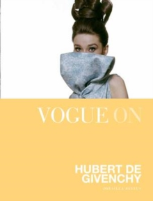 Vogue on: Hubert de Givenchy, Hardback Book
