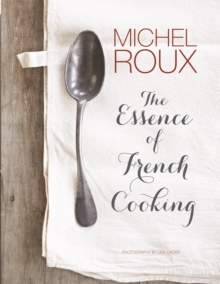The Essence of French Cooking, Hardback Book
