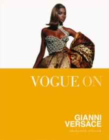 Vogue on: Gianni Versace, Hardback Book
