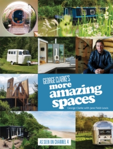 George Clarke's More Amazing Spaces, EPUB eBook