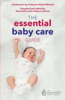 The Essential Baby Care Guide, Paperback Book