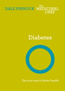 Diabetes: Eat Your Way To Better Health, EPUB eBook