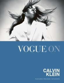Vogue on: Calvin Klein, Hardback Book