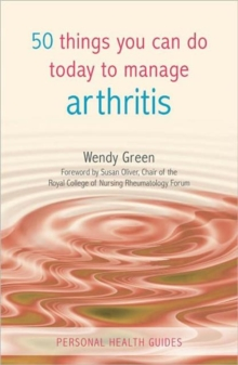 50 Things You Can Do to Manage Arthritis, Paperback / softback Book