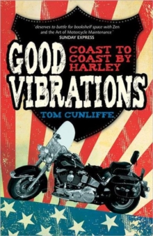 Good Vibrations : Coast to Coast by Harley, Paperback / softback Book