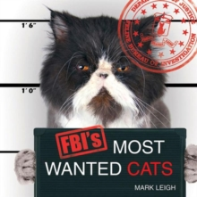 FBI's Most Wanted Cats, Hardback Book