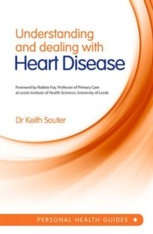 Understanding and Dealing with Heart Disease, Paperback Book