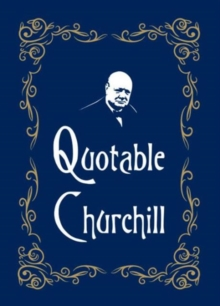 Quotable Churchill, Hardback Book