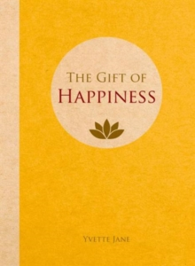 The Gift of Happiness, Hardback Book