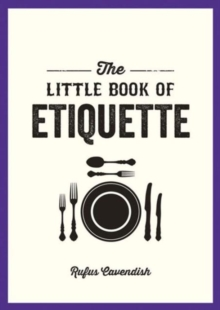 The Little Book of Etiquette, Paperback / softback Book
