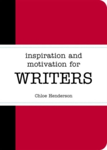 Inspiration and Motivation for Writers, Paperback Book