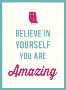 Believe in Yourself, Hardback Book