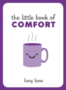 The Little Book of Comfort, Hardback Book