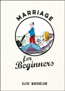 Marriage for Beginners, Hardback Book