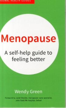 Menopause : A Self-Help Guide to Feeling Better, Paperback / softback Book