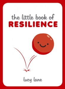 The Little Book of Resilience, Hardback Book