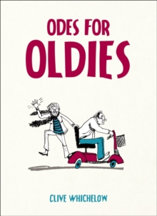 Odes for Oldies, Hardback Book