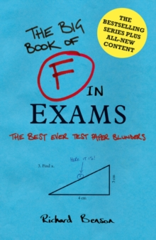 F in Exams : The Big Book of Test Paper Blunders, Hardback Book