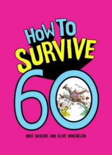 How to Survive 60, Hardback Book
