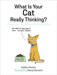 What is Your Cat Really Thinking?, Hardback Book