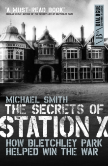 Secrets of Station X, Paperback / softback Book