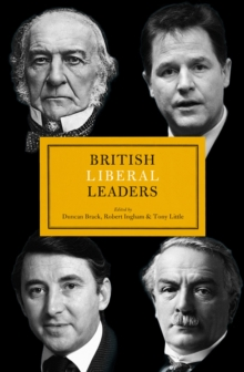 British Liberal Leaders, Hardback Book